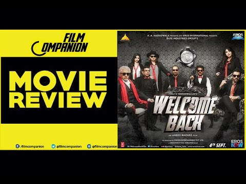 Welcome Back | Not A Movie Review | Sucharita Tyagi | Film Companion