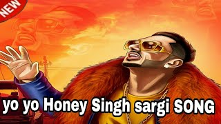 Honey Singh new WhatsApp status 2018 sargi song 30sacand