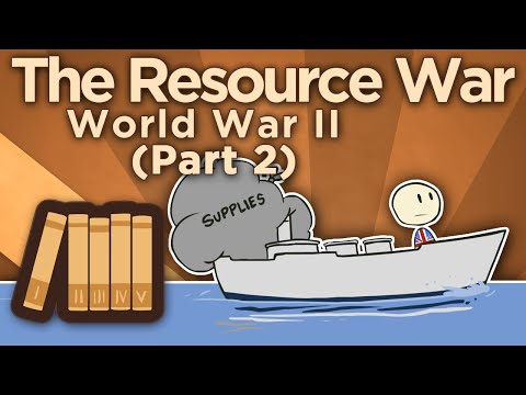 WW2: The Resource War - Lend-Lease - Extra History - #2