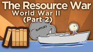 WW2: The Resource War - II: Lend-Lease - Extra History thumbnail