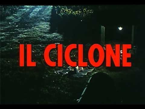 Il ciclone - Trailer