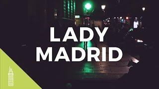 Madrid, my lady