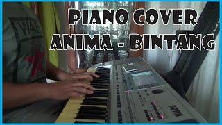 Video Anima - Bintang (Piano Cover) download MP3, 3GP, MP4, WEBM, AVI, FLV Oktober 2017