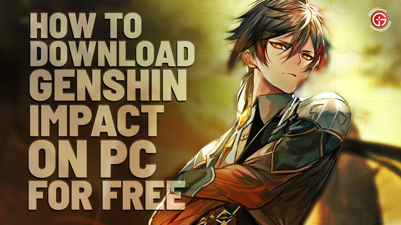How To Download And Install Genshin Impact Full Game Download On Pc And Windows 10 Free Download Youtube