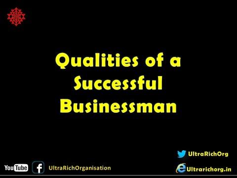 Qualities of a successful Businessman