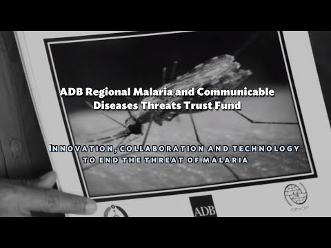 ADB Regional Malaria and other Communicable Disease Threats Trust Fund