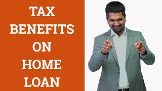 Tax Benefits on Home Loan - Section 80EE | 80C | 24 | C S Sudheer