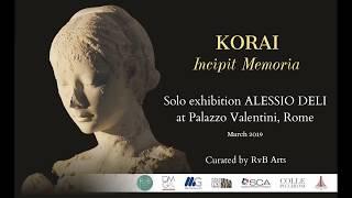 RvB ARTS | solo show by ALESSIO DELI at Palazzo Valentini | KORAI - Incipit Memoria