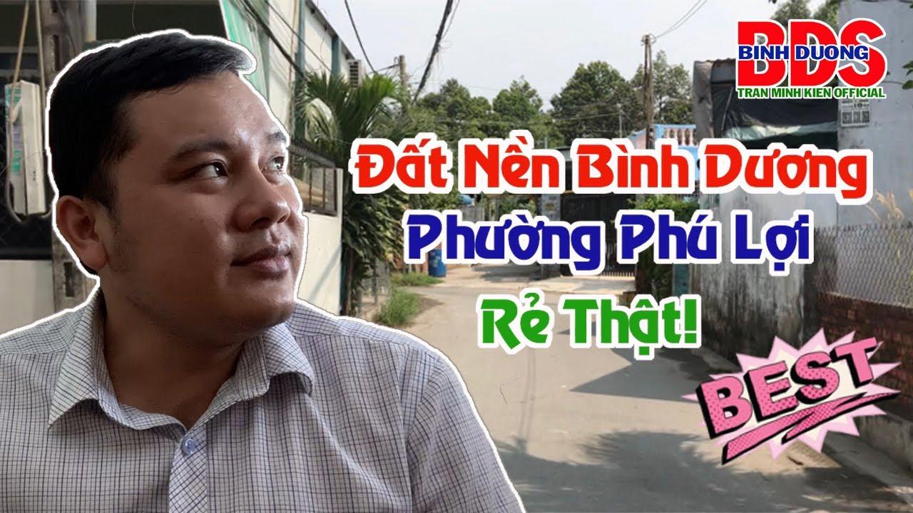 Đất Nền Bình Dương | Phường Phú Lợi |Tran Minh Kien Official