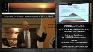 Rico Albrecht - Geldsystem, Plan B, Steuerboykott