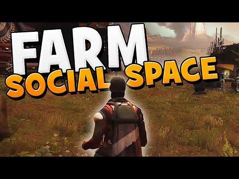 Destiny 2 - FARM SOCIAL SPACE GAMEPLAY !!