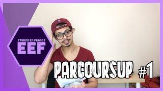 EEF - Qu'est-ce que PARCOURSUP ? #1