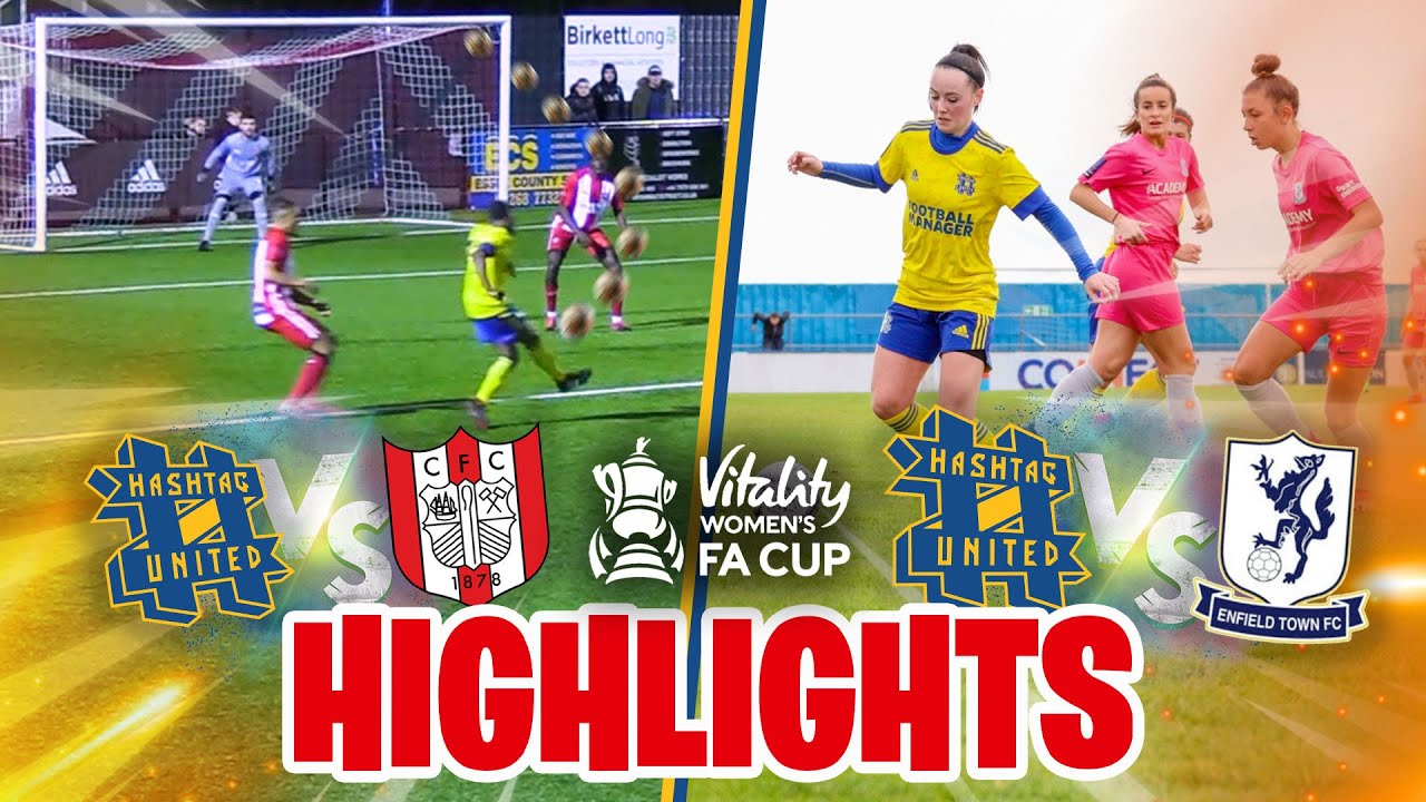 BACK IN THE FA CUP?! - HASHTAG UNITED MEN & WOMEN HIGHLIGHTS