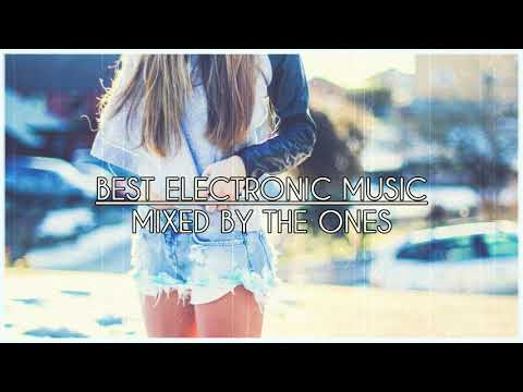 🔥 BEST ELECTRONIC MUSIC || MIXED BY THE ONES 🔥