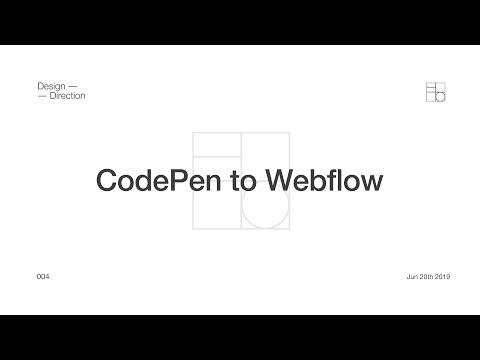 Codepen To Webflow: Design Direction 004