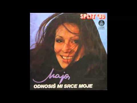 Maja Odzaklijevska - Odnosis mi srce moje - (Audio 1980) HD