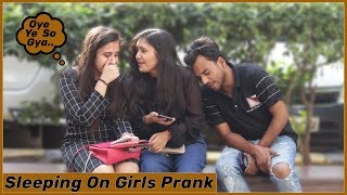 Boy Sleeping Prank On Cute Girls | Prank In India | Funky Joker