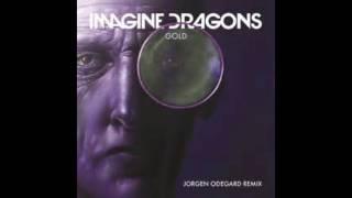 Imagine Dragons Gold Jorgen Odegard Remix | 1 Hour
