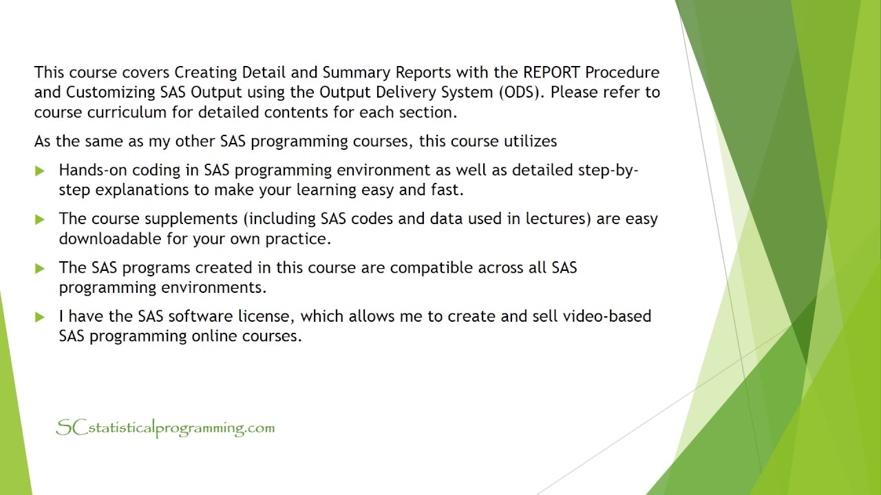 Course Overview: SAS Programming on Report Generating: Part 2