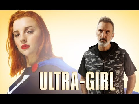 ULTRA-GIRL (a film by Chris .R. Notarile)