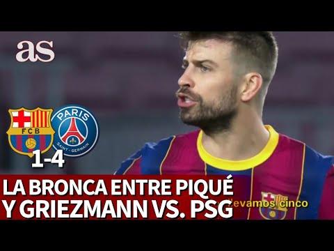 BARCELONA 1- PSG 4 | La bronca de PIQUÉ al Barça en la que se enfrentó con GRIEZMANN | AS