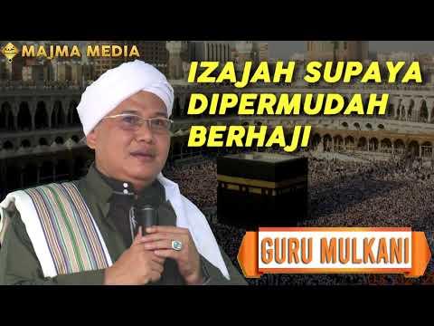 Download Guru A Mulkani - Ijazah Mudah Naik Haji -  MP3 & MP4