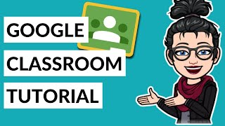 Google Classroom Tutorial and Student Guide (UPDATED for 2019)