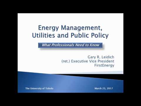 Energy Management, Utilities and Public Policy – What Professionals Need to Know