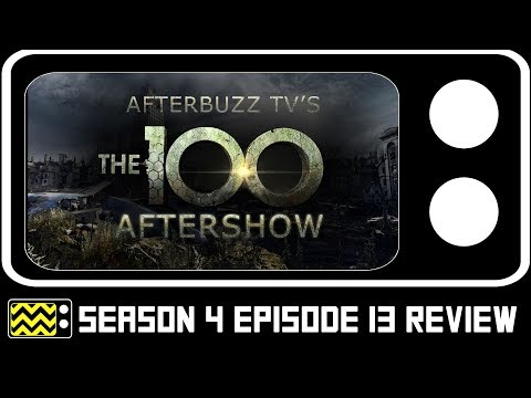 The 100 Season 4 Episode 13 Review & After Show   AfterBuzz TV
