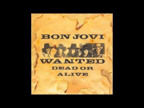 Bon Jovi - Wanted Dead or Alive (Lyrics) [HQ]