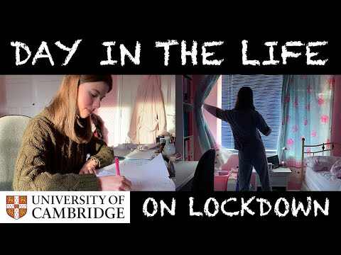 DAY IN THE LIFE ON LOCKDOWN | CAMBRIDGE UNIVERSITY STUDENT