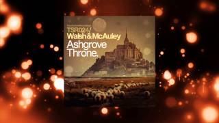 Walsh & McAuley - Ashgrove Throne (Instrumental Mix) [Touchstone recordings]