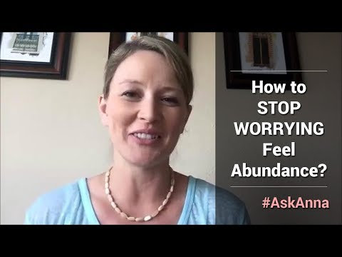 How to Stop Worrying About Money and Feel Abundant