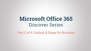 Microsoft Outlook and Skype for Business