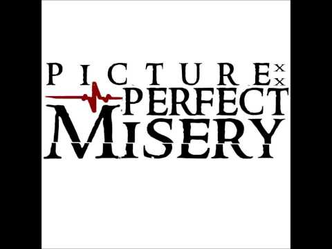 Picture:Perfect Misery- Untitled (song clip)