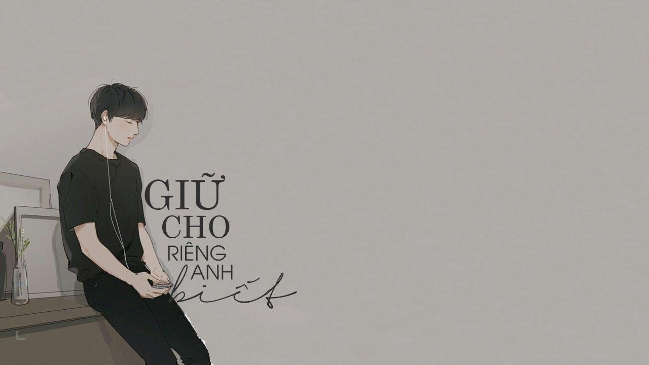 Giữ cho riêng anh biết – Nguyễn Quang Ngọc (Mèo Không Răng)「Lyric Video」Meens