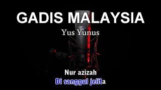 GADIS MALAYSIA - Karaoke tanpa vokal