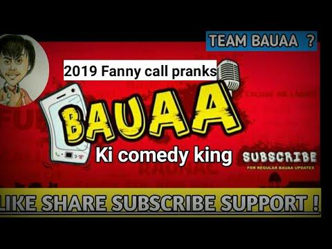 Bauaa New call pranks with Giral | Bauaa ki comedy 2019 | Bauaa is Back