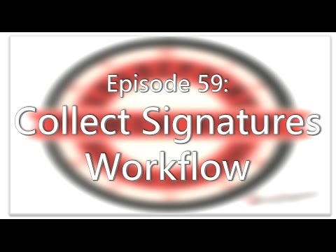 SharePoint Power Hour Episode 59: Collect Signatures Workflow
