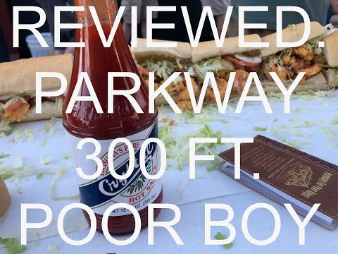 Reviewed.   S1 EP2 - Parkway 300 Foot Shrimp Poor Boy, New Orleans