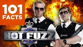 101 Facts About Hot Fuzz