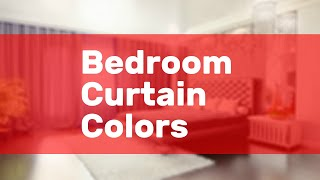 Bedroom Curtain Colors