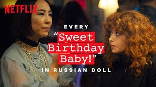 Russian Doll | Every Sweet Birthday Baby | Netflix