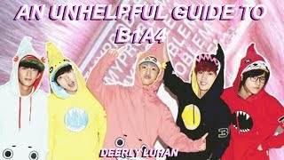 An Unhelpful Guide To B1A4