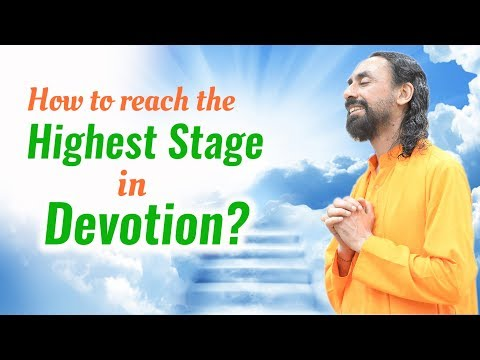 How to Reach the Highest Stage in Devotion - Patanjali Yoga Sutras part 17 - Swami Mukundananda