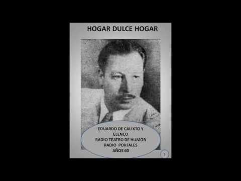 HOGAR DULCE HOGAR 3 - RADIO TEATRO DE HUMOR - RADIO PORTALES