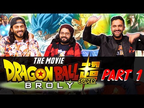 Dragon Ball Super: Broly - Part 1 - Group Reaction