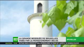 Grande mosquée de Bruxelles : l'islam rigoriste est dans le viseur des autorités