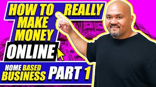 Home Based Business - How To Really Make Money Online Pt 1 of 4