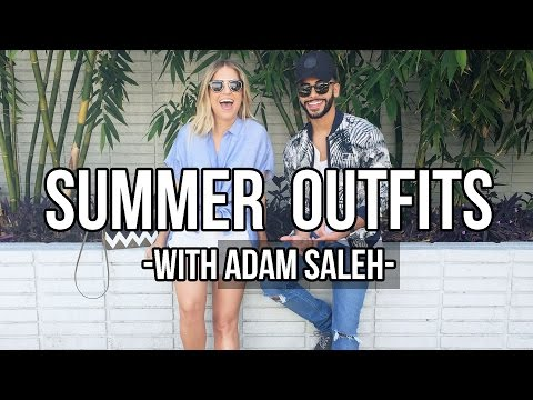 Summer Fridays | Outfit Ideas with Adam Saleh!!